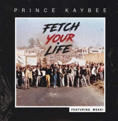 Prince Kaybee - Fetch Your (feat. Msaki) 2019