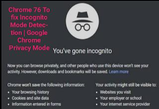 Chrome 76 To fix Incognito Mode Detection | Google Chrome Privacy Mode