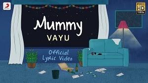 MUMMY SONG LYRICS VAYU | MOTHERS DAY SPECIAL