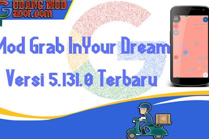 MOD GRAB DRIVER INYOUR DREAM PATCH VERSI 5.131.0 FREE TERBARU