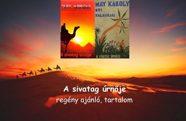 A sivatag úrnője regény ajánló, tartalom