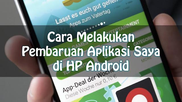 Cara Melakukan Pembaruan Aplikasi Saya di HP Android 14