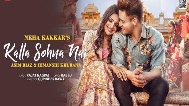 Kalla Sohna Nai Song Lyrics - Neha Kakkar   Punjabi song