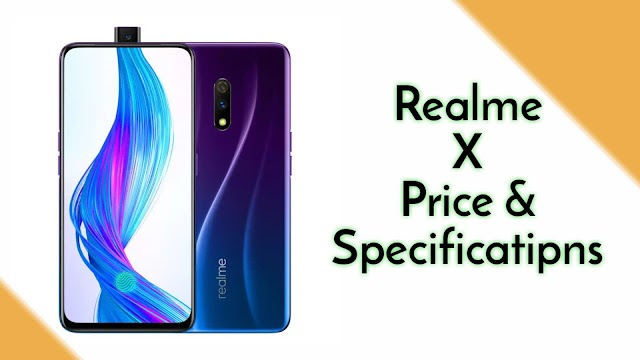 Realme X Price and specifications in India