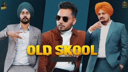 OLD SKOOL Lyrics - Prem Dhillon & Sidhu Moose Wala