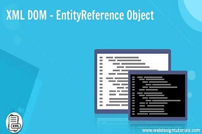 XML DOM - EntityReference Object