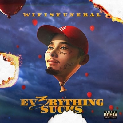 Wifisfuneral - Ev3rything Sucks (2019) - Album Download, Itunes Cover, Official Cover, Album CD Cover Art, Tracklist, 320KBPS, Zip album