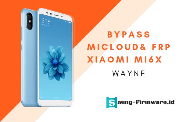 Cara bypass frp dan micloud xiaomi mi 6x menggunakan mrt dan ufi box tested