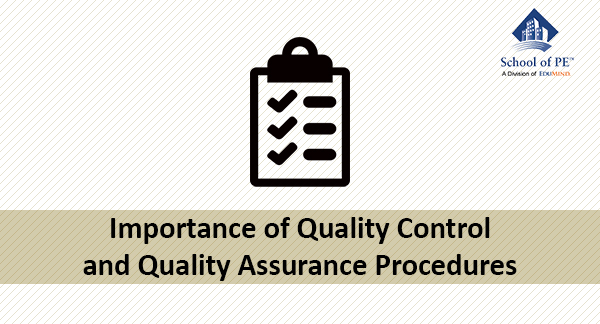 Importance of Quality Control and Quality Assurance Procedures - quality assurance planning