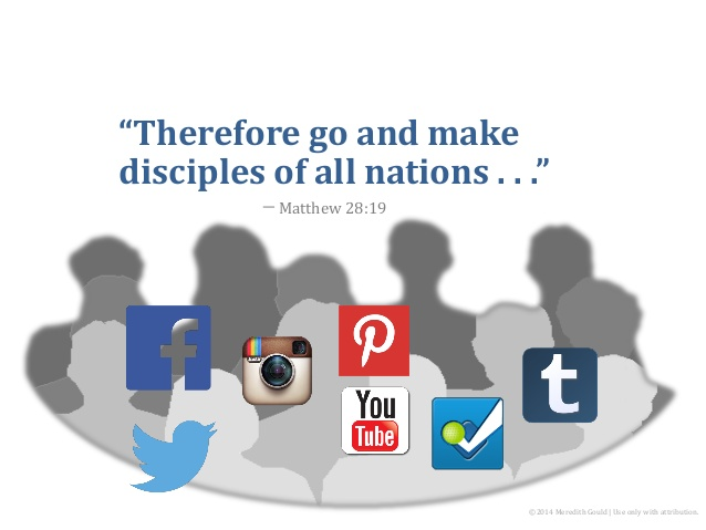 Internet, blogs, video, podcasting and social media, the gospel can travel further and faster than ever before.