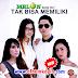 Kumpulan Album Melon Band Dut Tak Bisa Memiliki Full Album Terbaru