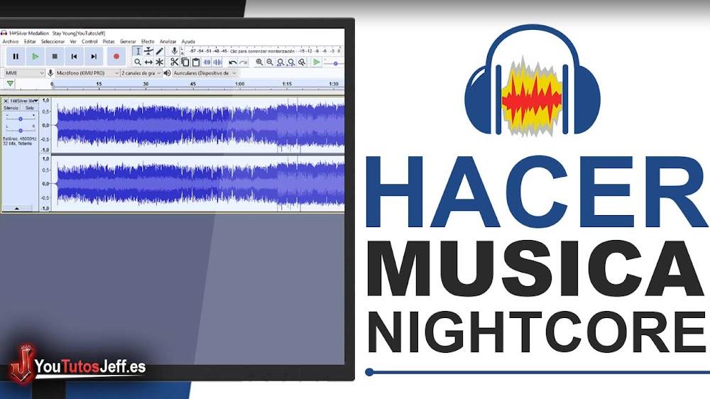 Como hacer NightCore con Audacity - Fácil y Rápido