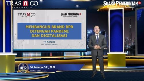 Indonesia BPR Brand Award 2021: Apresiasi Kinerja dan Branding Bank Perkreditan Rakyat di Seluruh Indonesia