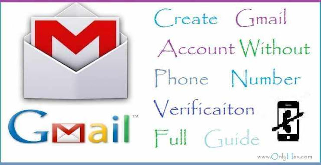 how-to-create-gmail-account-without-phone-number-verification 2018 onlyhax