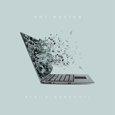 Dot Rotten - 808s Gunshots (2020) -  Album Download, Itunes Cover, Official Cover, Album CD Cover Art, Tracklist, 320KBPS, Zip album