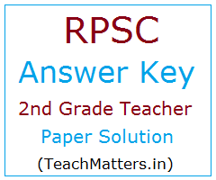image : RPSC 2nd Grade Teacher Answer Key 2018 @ TeachMatters