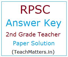 image : RPSC 2nd Grade Teacher Answer Key 2020 @ TeachMatters