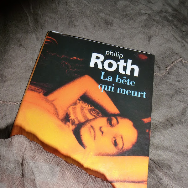 La bête qui meurt de Philip Roth
