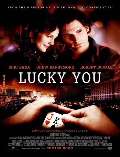 Ver Pura suerte (Lucky You) (2007) Online