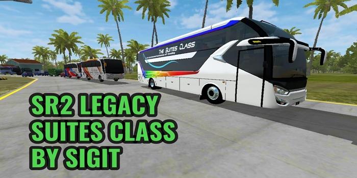 Download MOD BUSSID SR2 Legacy Suites Class By Sigit