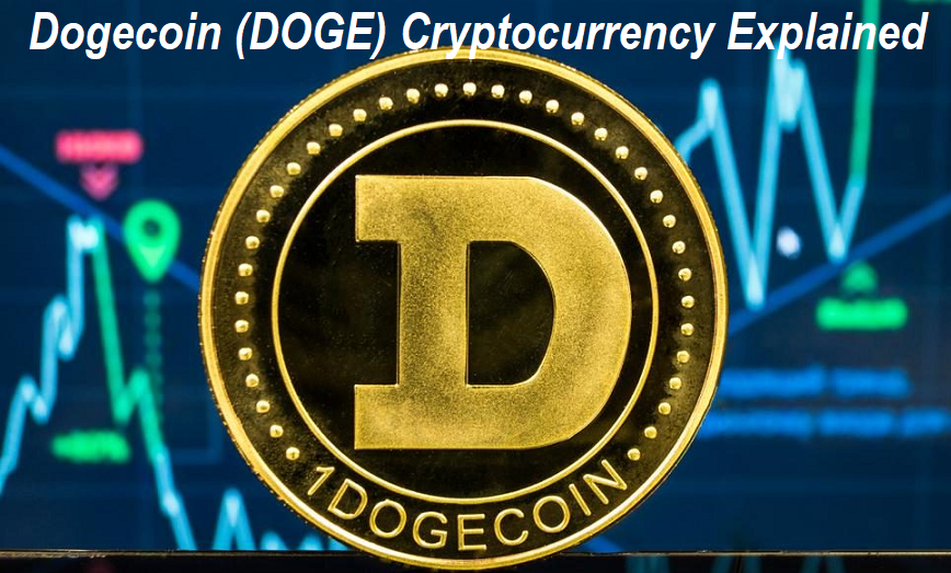 Dogecoin (DOGE) Cryptocurrency Explained