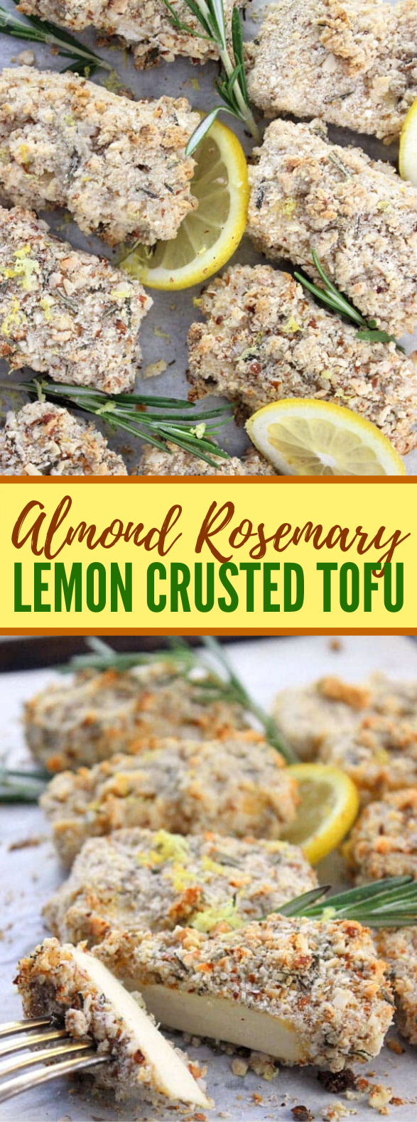 ALMOND ROSEMARY LEMON CRUSTED TOFU #vegetarian #vegan