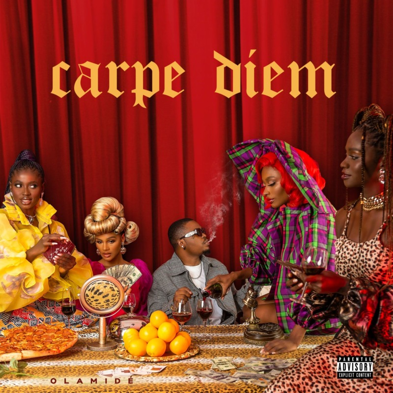 "[ Album] Olamide – ""Carpe Diem"" #Arewapublisize"
