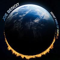 JOE BENOIT - What kind of world (Álbum)
