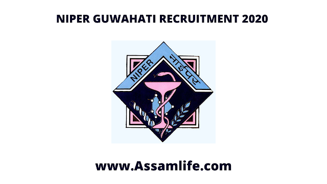 NIPER GUWAHATI RECRUITMENT 2020    Apply Online
