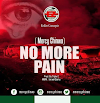 FREE MUSIC: Mercy Chinwo - No More Pain | MP3 Download