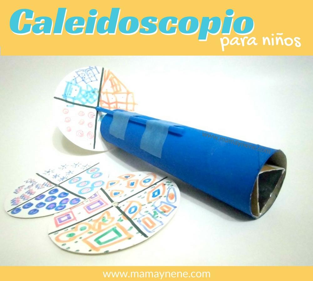 CALEIDOSCOPIO-CASERO-MANUALIDADES-RECICLAJE-MAMAYNENE