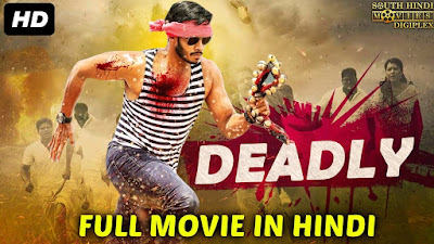 Deadly 2018 Hindi Dubbed Movie WEBRip 720p x264 – 1 GB