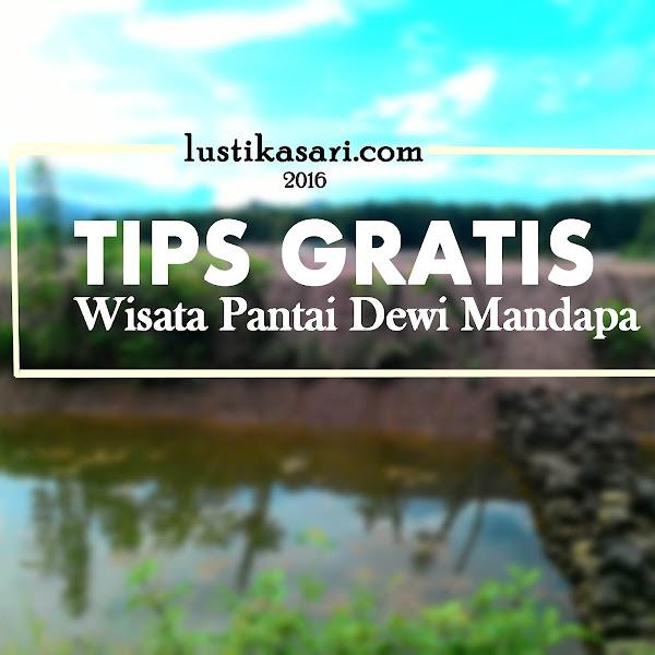Tips Gratis: Wisata Pantai Dewi Mandapa