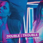 Double Trouble webseries  & More