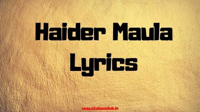 Haider Maula FULL LYRICS [ UPDATED 2020 ] - NaatePaak