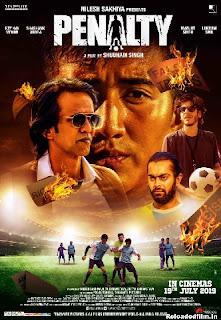 Penalty 2019 Hindi Movie