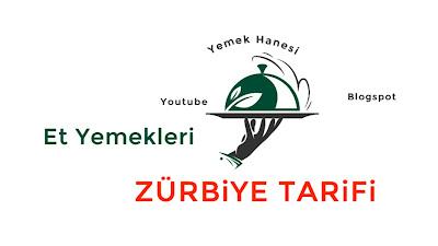 Zürbiye Tarifi