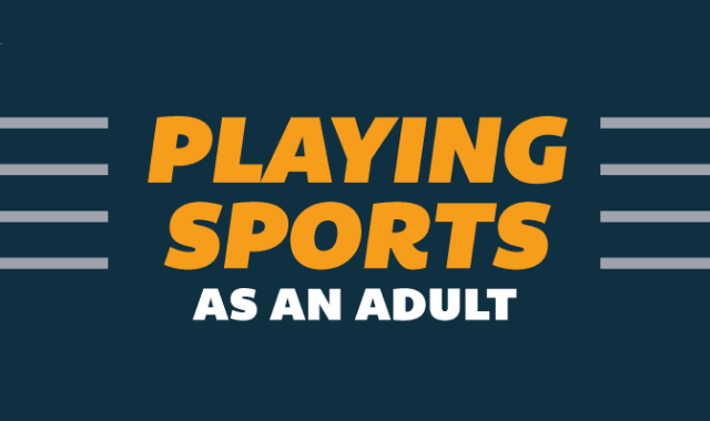 Playing Sports as an Adult
