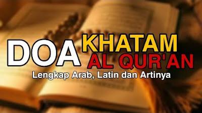 Lafadz Doa Khatmil Quran Lengkap Arab dan Artinya