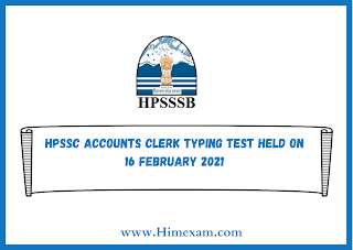 HPSSC Accounts Clerk Typing Test Held on 16 february 2021