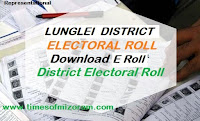 LUNGLEI DISTRICT ELECTORAL ROLL 2018
