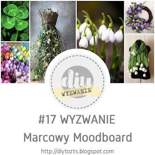 http://diytozts.blogspot.ie/2017/03/17-wyzwanie-marcowy-moodboard.html
