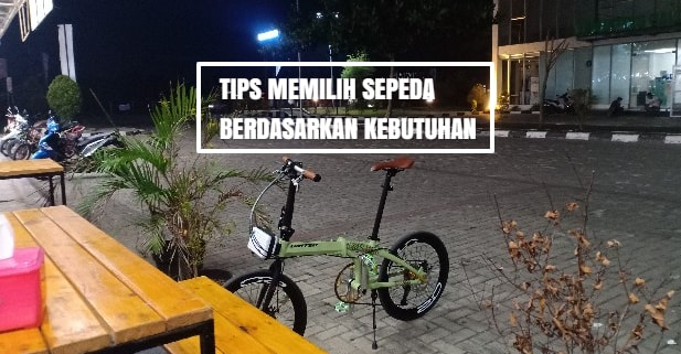 Kesampingkan Gengsi: Tips Memilih Sepeda Berdasarkan Kebutuhan