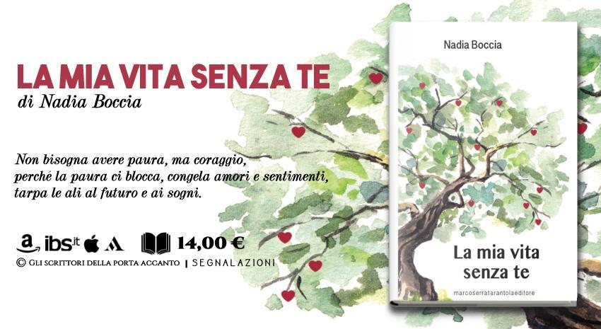 La mia vita senza te, di Nadia Boccia - Libri, Gli scrittori della porta accanto