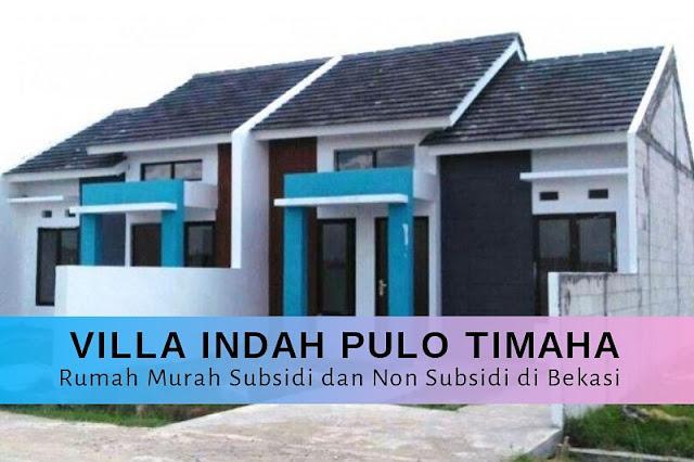 Villa Indah Pulo Timaha Rumah Murah Subsidi dan Non Subsidi Bekasi