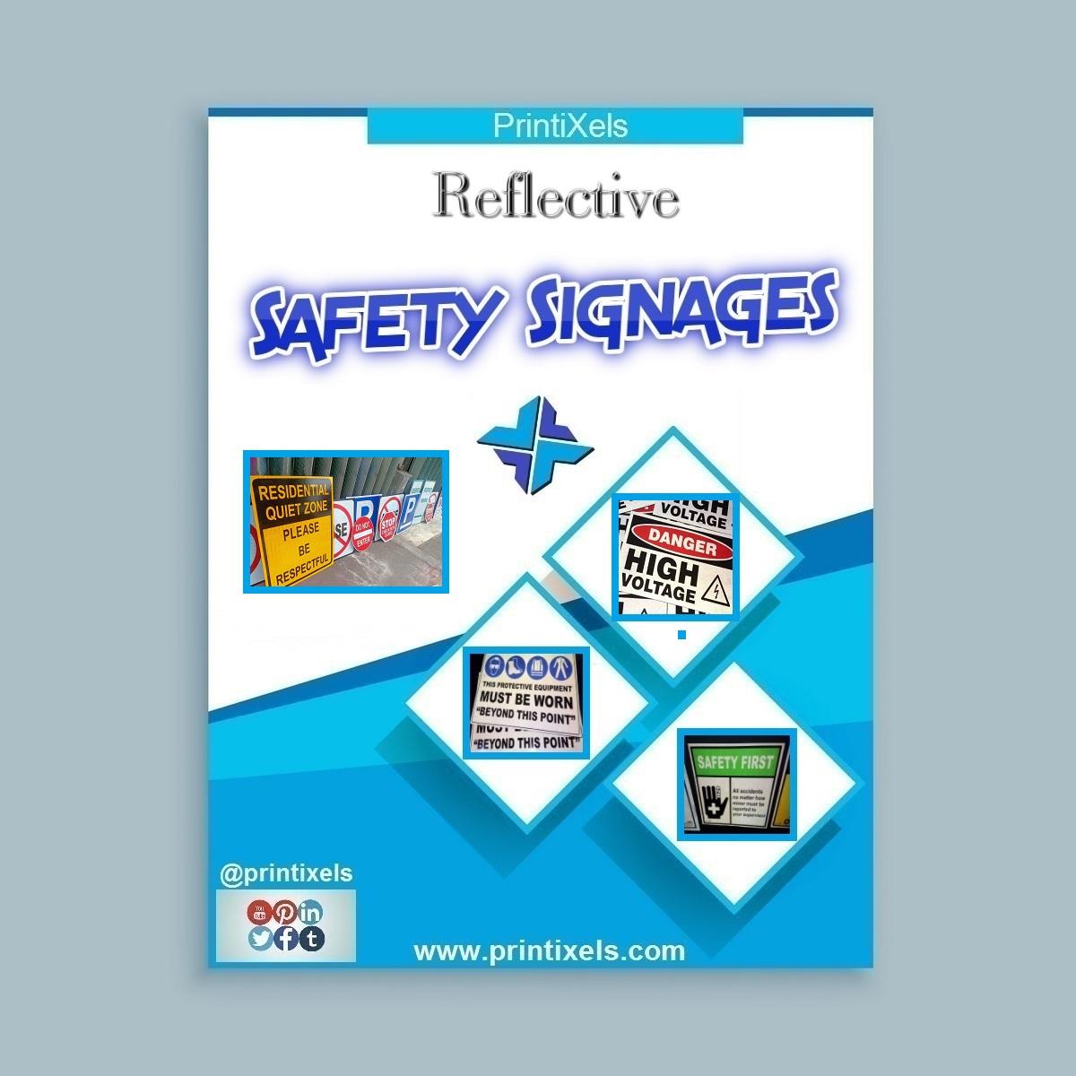Reflective Safety Signages