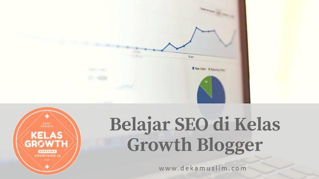 belajar seo di kelas growth blogger growthingid