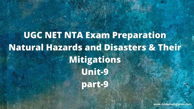 UGC NET NTA Exam Preparation| Natural Hazards and Disasters & Their Mitigations|Unit-9|part-9|