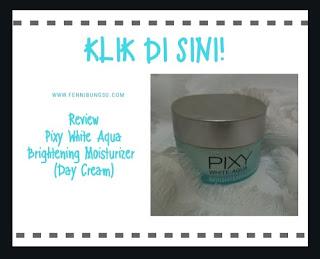 Review pixy white aqua brightening, Varian Pixy White Aqua