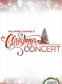 Hallmark Channel's Christmas Concert (2019)